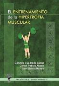 Entrenamiento de La Hipertrofia Muscular [Spanish]