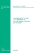 'Les Charismes Dans L'Eglise Et Leur Institutionnalisation Canonique' (Tesi Gregoriana [FRE]