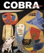 Cobra: A History of a European Avant-Garde Movement