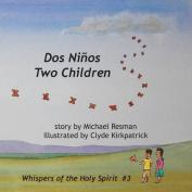 Two Children: DOS Ninos