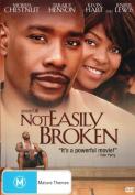 NOT EASILY BROKEN [DVD_Movies] [Region 4]