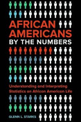 African Americans by the Numbers