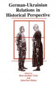 German-Ukrainian Relations in Historical Perspective