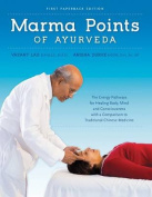 Marma Points of Ayurveda