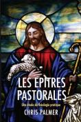 Les Epitres Pastorales [FRE]