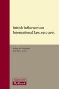British Influences on International Law, 1915-2015