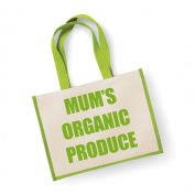 Large Jute Bag Mum's Organic Produce Green Bag Mothers Day New Mum Birthday Christmas Present