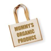Large Jute Bag Mummy's Organic Produce Natural Bag Gold Text Mothers Day New Mum Birthday Christmas Present