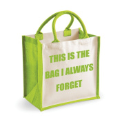 Medium Jute Bag This Is The Bag I Always Forget Green Bag Mothers Day New Mum Birthday Christmas Present