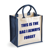 Medium Jute Bag This Is The Bag I Always Forget Navy Blue Bag Mothers Day New Mum Birthday Christmas Present