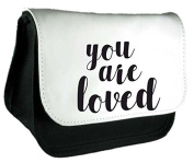 You Are Loved Cute Romantic Statement Statement Pencil Case Or Clutch Purse Make Up Bag - Black