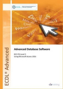 ECDL Advanced Database Software Using Access 2016