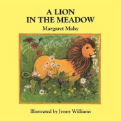 A Lion in the Meadow [Board book]