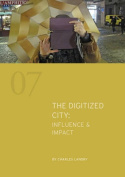 The Digitized City : Influence & Impact