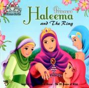 Princess Haleema and the Ring
