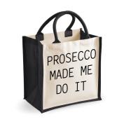 Medium Jute Bag Prosecco Made Me Do It Black Bag Mothers Day Friend Birthday Christmas Present