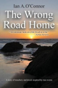 The Wrong Road Home