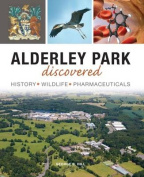 Alderley Park Discovered