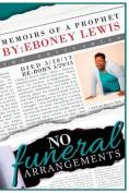 No Funeral Arrangements