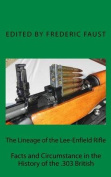 The Lineage of the Lee-Enfield Rifle