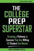 The College Prep Superstar