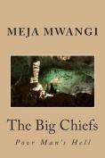 The Big Chiefs
