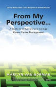 From My Perspective...a Guide to University and College Career Centre Management