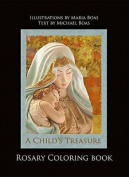A Child's Treasure Rosary Coloring Book