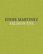 Eddie Martinez - Salmon Eye
