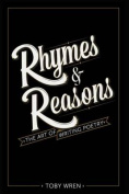 Rhymes & Reasons  : The Art of Writing Poetry