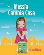 Alessia Cambia Casa [ITA]