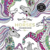 Vive Le Color! Horses