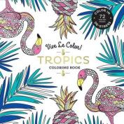 Vive Le Color! Tropics