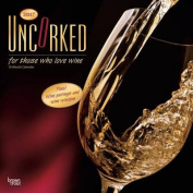 Uncorked, for Those Who Love Wine 2017 Square