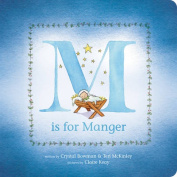 M Is for Manger [Board Book]