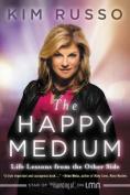 The Happy Medium [Audio]