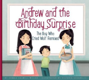 Andrew and the Birthday Surprise