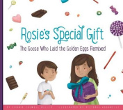 Rosie's Special Gift