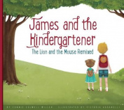 James and the Kindergartener