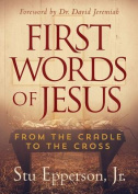 First Words of Jesus