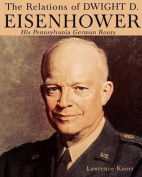 The Relations of Dwight D Eisenhower
