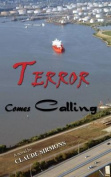 Terror Comes Calling