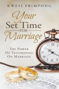 Your Set Time for Marriage