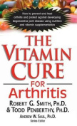 The Vitamin Cure for Arthritis