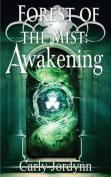 Forest of the Mist: Awakenings
