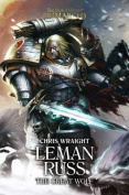 Leman Russ: The Great Wolf (The Horus Heresy