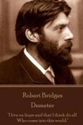 Robert Bridges - Demeter