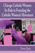 Chicago Catholic Women