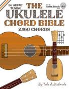 The Ukulele Chord Bible