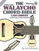 The Walaycho Chord Bible